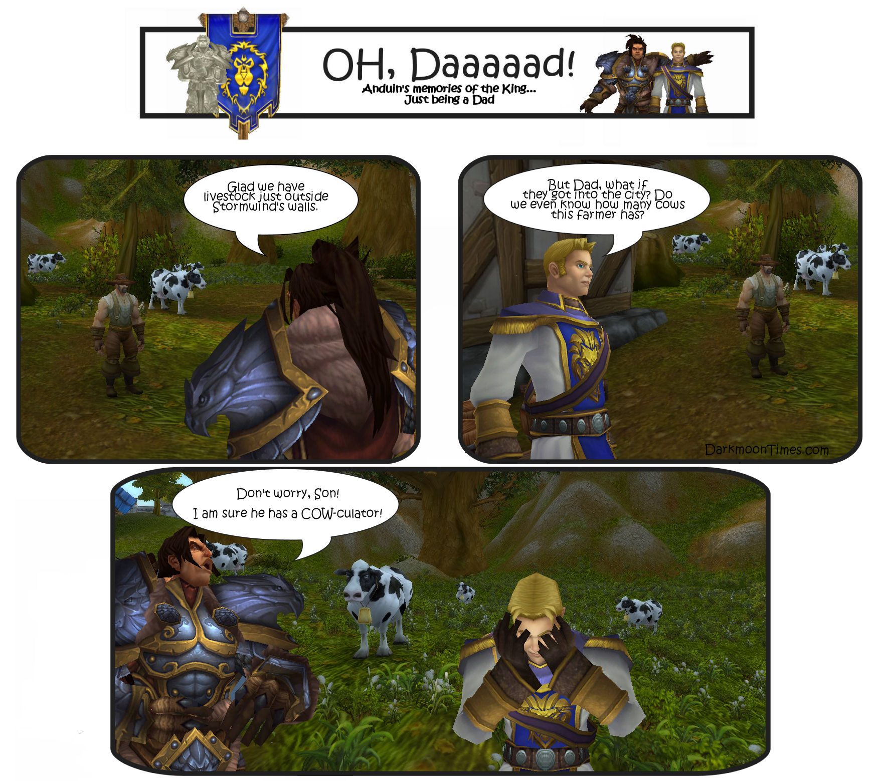 "Variann telling Anduin the dad joke ""How does the farmer keep up with his cows? With a COWculator"""