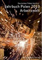 Jahrbuch Polen 2013 Arbeitswelt