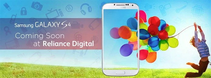 'The Next Big Thing' Samsung Galaxy S4 hits India on April 27 Exclusively through Reliance Digital stores