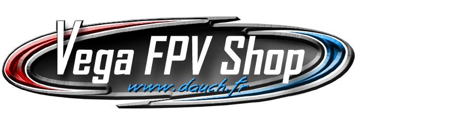 Vega FPV Shop www.dauch.fr