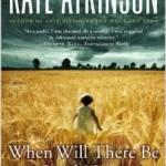 I like Kate Atkinson