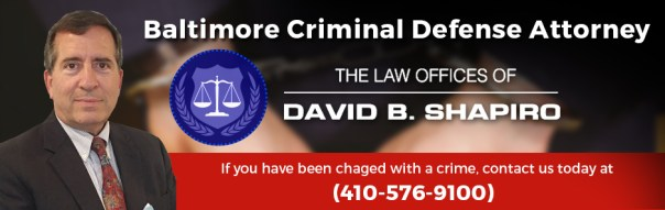 Baltimore Criminal Defense Attorney