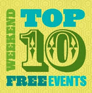 Top 10 FREE Weekend Events