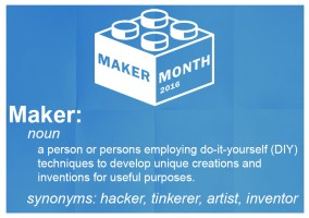 It's Maker Month! @ DC Public Libraries