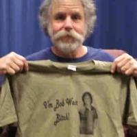 I'm Bob Weir Bitch