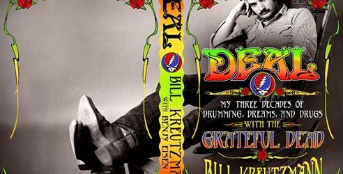 Bill Kreutzmann Book Coming Soon:  DEAL - My Three Decades of Drumming, Dreams, And Drugs - with the Grateful Dead b