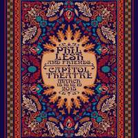 SETLIST: Phil Lesh & Friends,  Capitol Theatre, Port Chester NY  Monday March 16, 2015