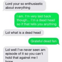 DEADHEAD Dating problems...