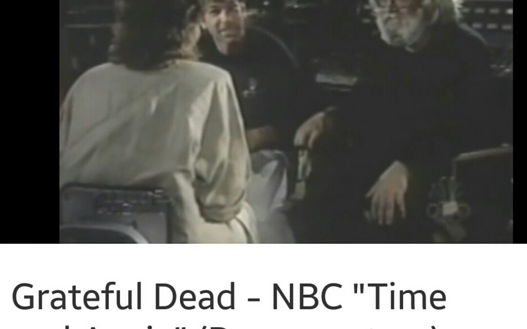 """Watch: Grateful Dead – NBC """"Time and Again"""" (Documentary) circa 2000"""