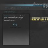 gShift's original name and pitch on the original deadweight studios site.