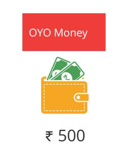 oyo rooms Rs 500 free oyo money