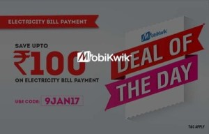 Mobikwik Deal of the Day - Save upto Rs 100 on Electricity Bill Payments