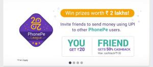 Phonepe App Loot - 50% cashback on First UPI Transaction + Rs 20 per Referral