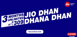 jio dhan dhana offer recharge for Rs 309 and get 3 months unlimited