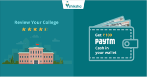 shiksha review your college and earn Rs 100 paytm cash