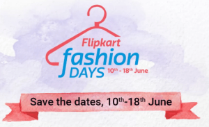Flipkart Fashion Days- Get fashion products at good discount