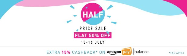 Amazon Half Price Sale (15th July - 16th July) + Extra 15% Cashback
