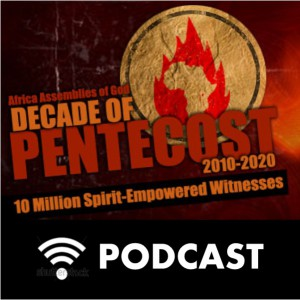 Audio Messages | Decade of Pentecost