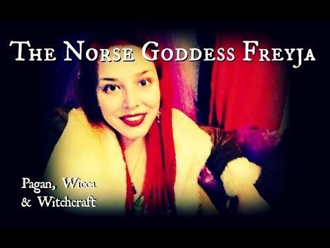 056 - Wicca, Witchcraft & Paganism: Norse Goddess Freyja | TheShoewhisperer