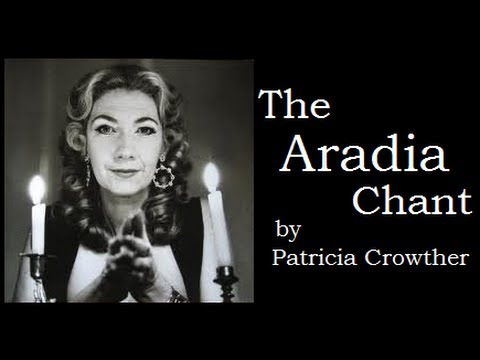 The Aradia Chant: Modern Pagan Witchcraft