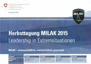 Herbsttagung MILAK ETH: Leadership in Extremsituationen