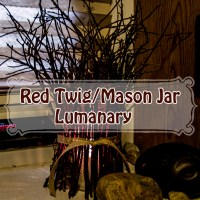 Red Twig/ Mason Jar Luminary