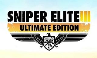 Anunciada la Ultimate Edition de Sniper Elite 3