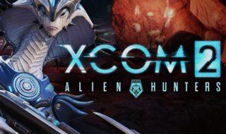 Cazadores de alienígenas disponible para XCOM 2 el 12 de mayo