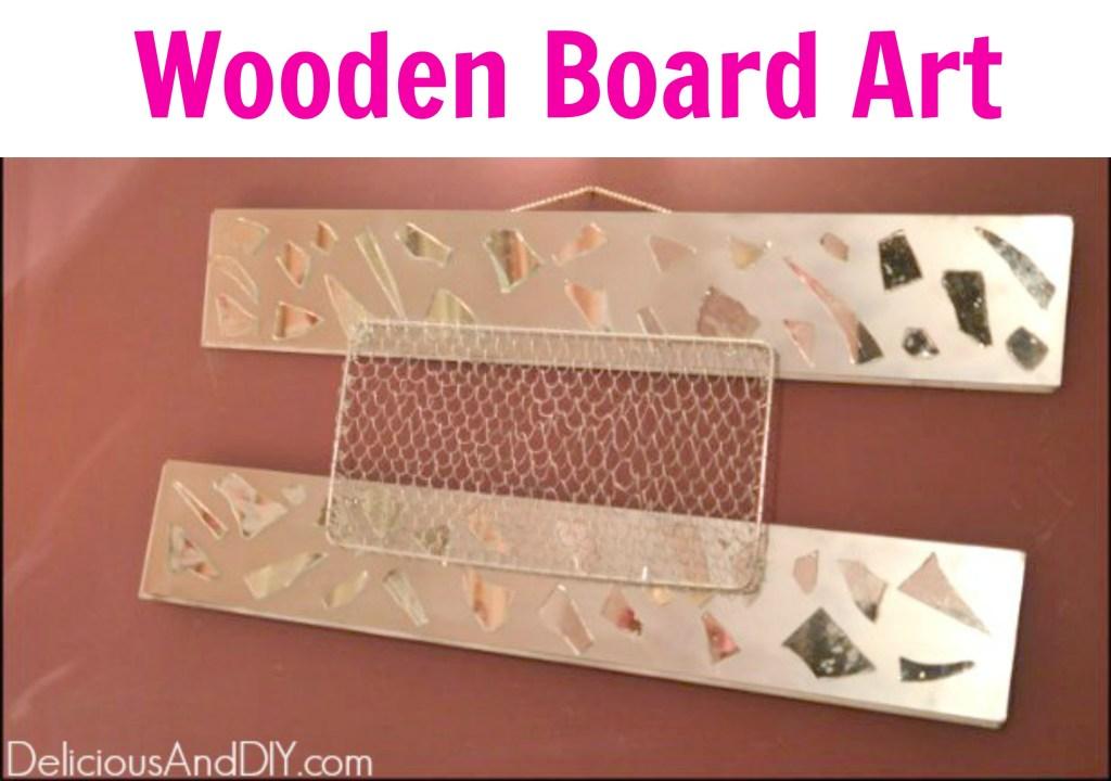Wooden Board Art DIY- Delicious And DIY