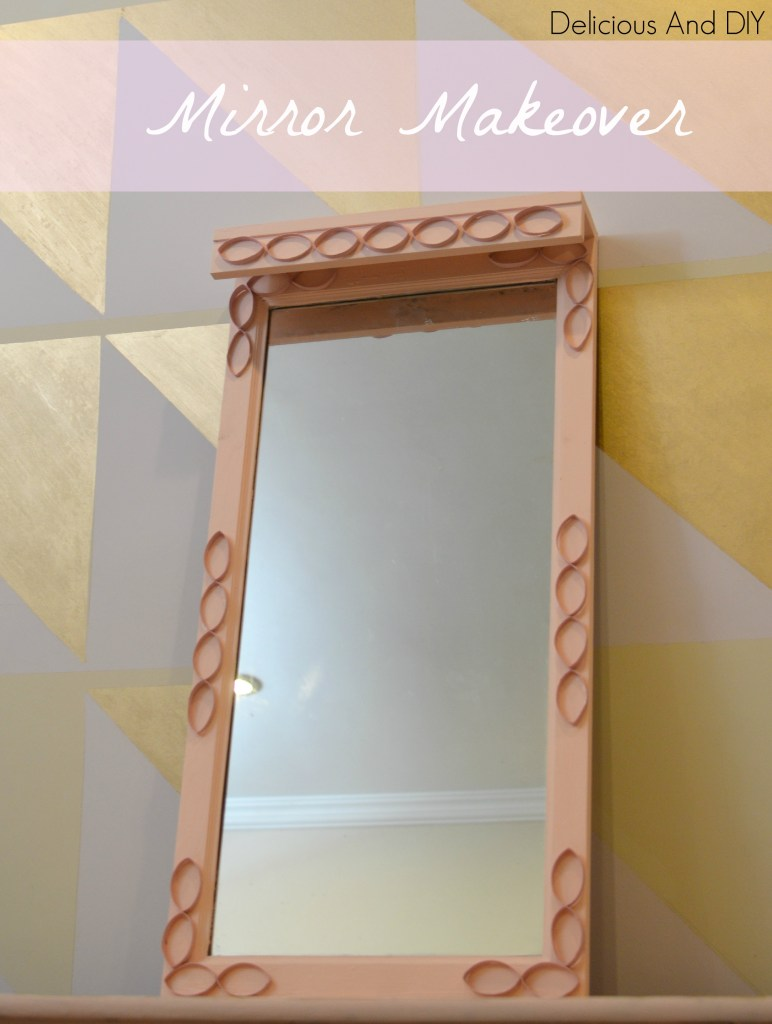 DIY Mirror Makeover using TP Rolls- Delicious and DIY