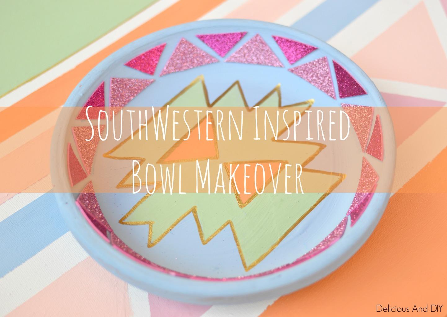 SouthWestern Bowl DIY Bowl Makeover