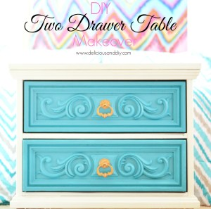 DIY Two Drawer Table Makeover- Delicious And DIY