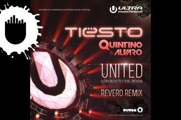 Tiësto, Quintino & Alvaro - United (Revero Remix)