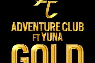 Adventure Club - Gold (Ft Yuna)