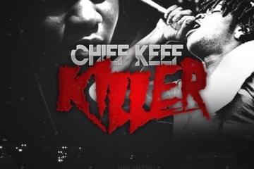Chief Keef - Killer
