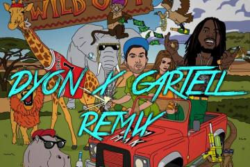 Borgore - WILD OUT feat. Waka Flocka Flame & Paige (Dyon x Cartell Remix)