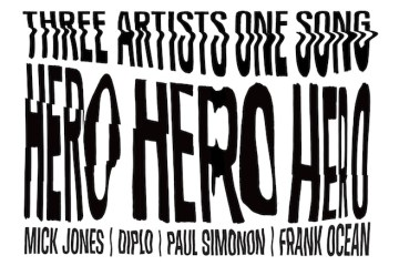 Frank Ocean, Diplo, and The Clash - Hero