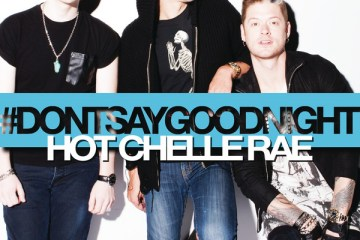 Hot Chelle Rae - Don't Say Goodnight