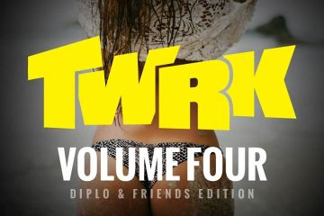 TWRK, Volume Four (Diplo & Friends Edition)