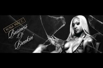 Nina Macc - Business of Breakin