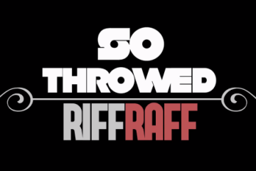 RiFF RaFF - So Throwed Music Video