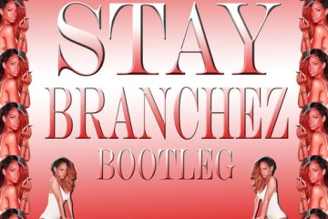 Rihanna - Stay (Branchez Remix)