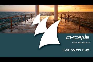 Chicane feat. Bo Bruce - Still With Me (Keeno Mix)
