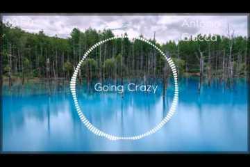 Antonio Giacca - Going Crazy