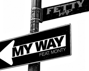Fetty Wap - My Way
