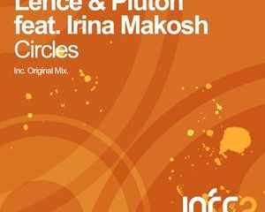 Lence & Pluton feat. Irina Makosh - Circles