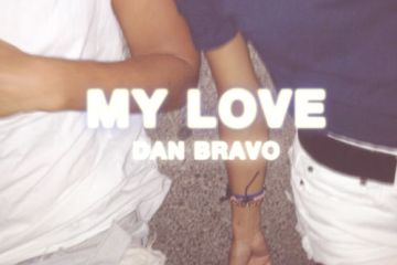 Dan Bravo - My Love