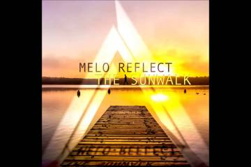 Melo Reflect - The Sunwalk