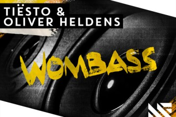 Tiësto & Oliver Heldens - Wombass