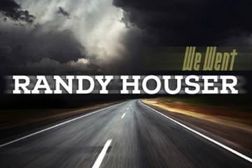Randy Houser - We Went
